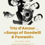"Trio d'Amour + ""Songs of Goodwill & Farewell"""